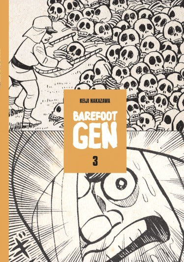 Barefoot Gen Vol. 3: Life After The Bomb