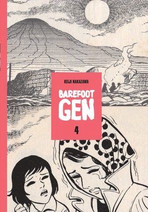 Barefoot Gen Vol. 4: Out Of The Ashes