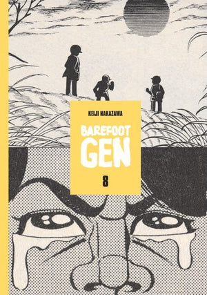 Barefoot Gen Vol. 8: Merchants Of Death