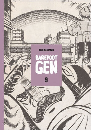 Barefoot Gen Vol. 9: Breaking Down Borders