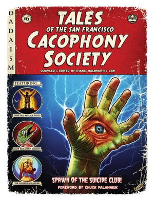 Tales Of The San Francisco Cacophony Society Print