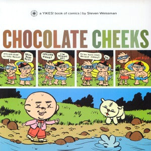 Chocolate Cheeks: A Yikes Book Of Comics