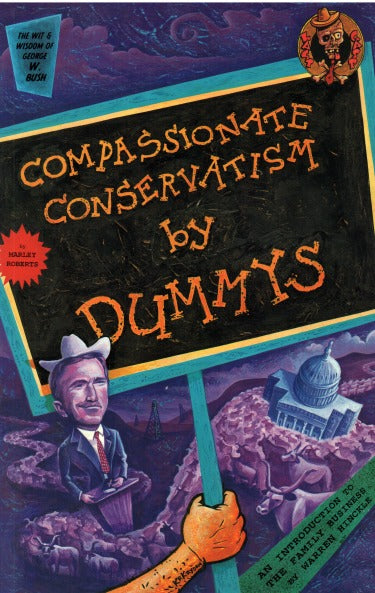 Compassionate Conservatism By Dummys