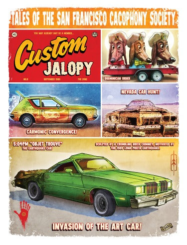Tales Of The San Francisco Cacophony Society Custom Jalopy Print