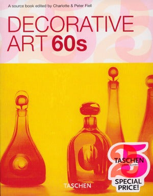 Decorative Art 60s (Taschen 25th Anniversary Edition)