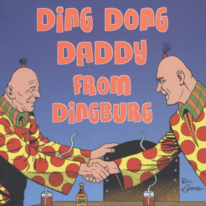 Zippy: Ding Dong Daddy From Dingburg