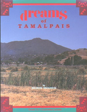 Dreams Of Tamalpais: Guide/Legend