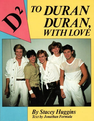 To Duran Duran, With Love