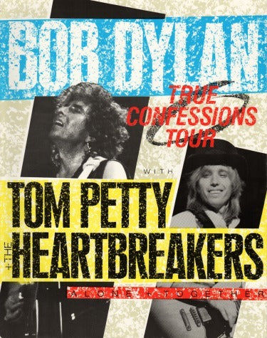Bob Dylan With Tom Petty + The Heartbreakers: True Confessions