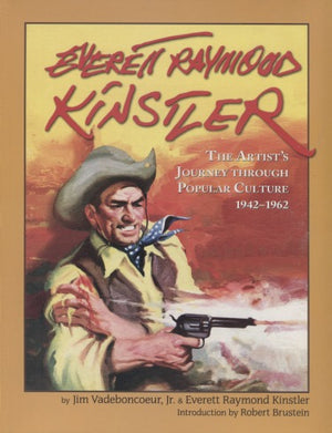 Everett Raymond Kinstler: Artist's Journey Through Popular Culture, 1942-1962