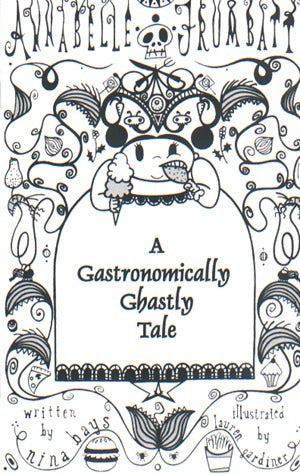 A Gastronomically Ghastly Tale (Annabelle Frumbatt)