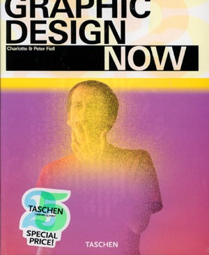 Graphic Design Now (Taschen 25th Anniversary Edition)