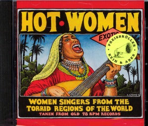 Hot Women: Women Singers From The Torrid Regions Of The World (Cd)