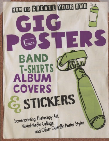 How To Create Your Own Gig Posters