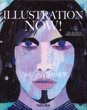 Illustration Now! (Taschen 25th Anniversary Edition)