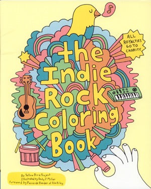 The Indie Rock Coloring Book
