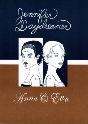 Jennifer Daydreamer: Anna & Eva