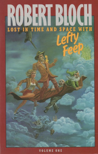 Lost In Time And Space With Lefty Feep