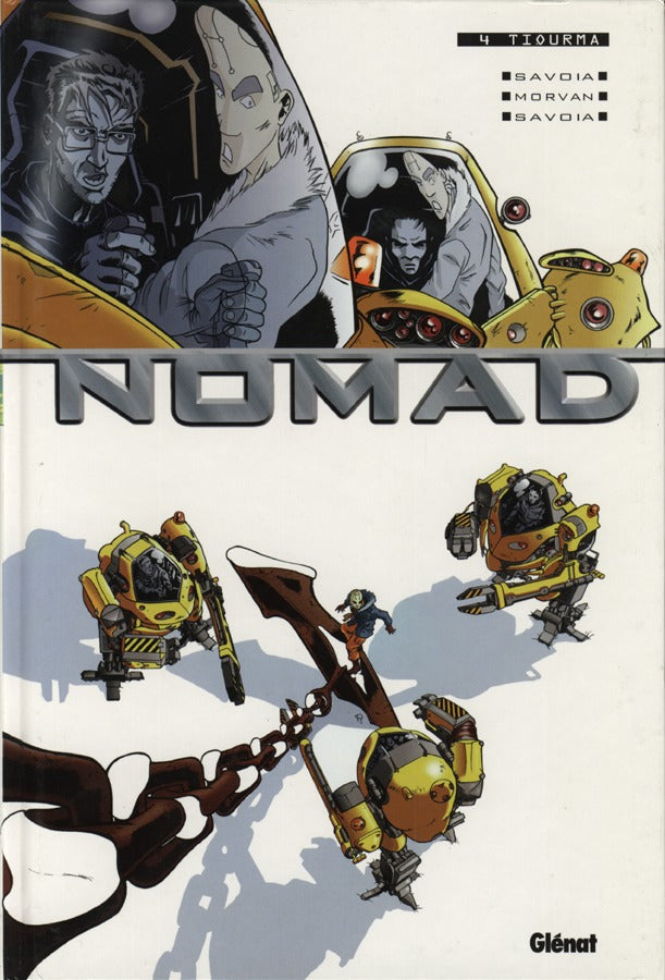 Nomad 4: Tiourma (French)