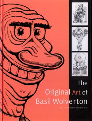 The Original Art Of Basil Wolverton