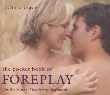 The Pocket Book Of Foreplay