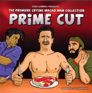 Prime Cut: The Premiere Crying Macho Man Collection