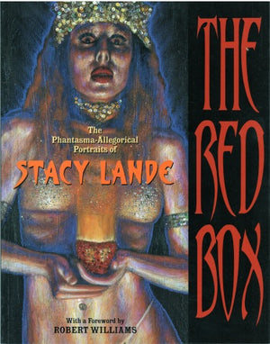 The Red Box: The Phantasma-Allegorical Portraits Of Stacy Lande