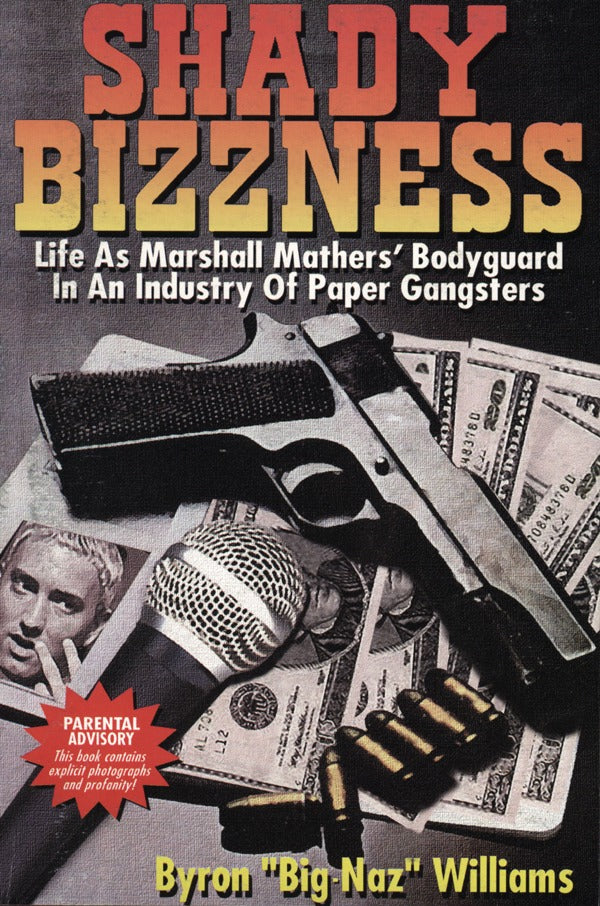 Shady Bizzness: Life As Marshall Mathers' Bodyguard?