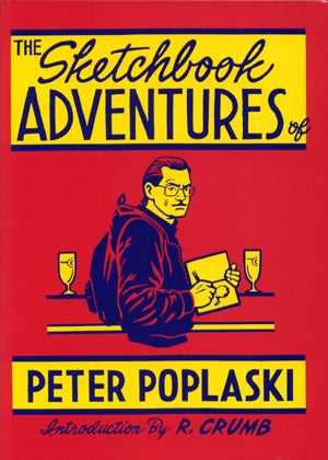 Sketchbook Adventures Of Peter Poplaski