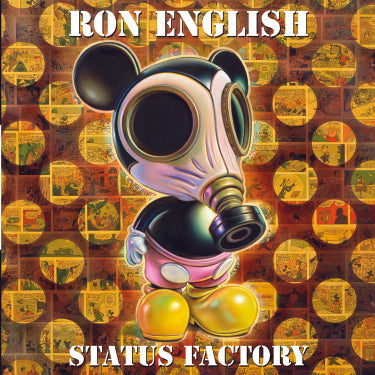 Status Factory: The Art Of Ron English