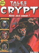 Tales From The Crypt 3: Adieu Jolie Maman!