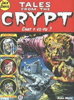Tales From The Crypt 7: Chat Y Es-Tu?