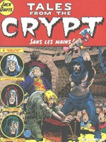 Tales From The Crypt 8: Sans Les Mains!