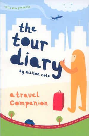 The Tour Diary: A Travel Companion (Journal/Planner)