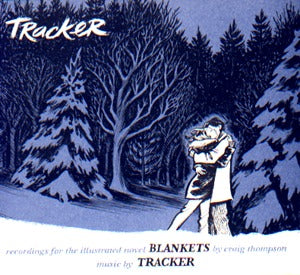 Tracker: Recordings For The Illustrated Novel Blankets (Cd)
