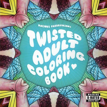 Twisted Adult Coloring Book