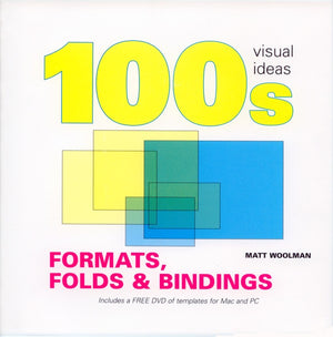 100s Visual Ideas: Formats, Folds & Bindings (W/Dvd)