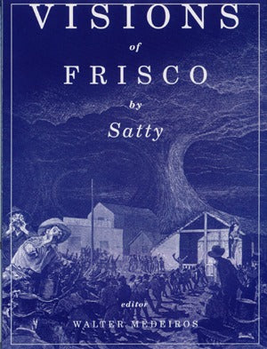 Visions Of Frisco By Satty