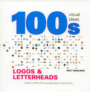 100s Visual Ideas: Logos & Letterheads (W/Dvd)