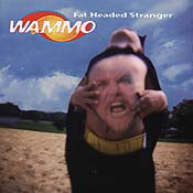 Wammo: Fat Headed Stranger (Cd)