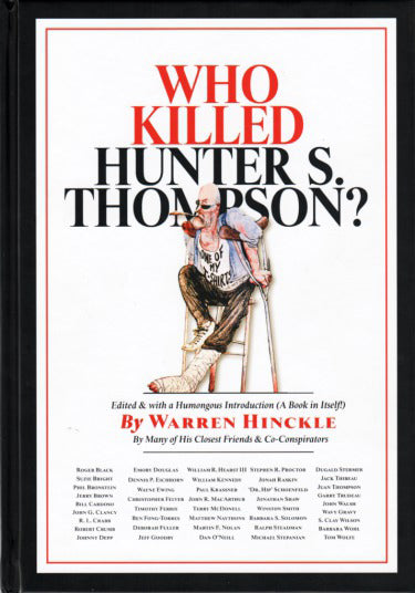 Who Killed Hunter S. Thompson?