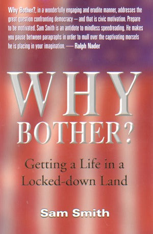 Why Bother? Getting A Life In A Locked-Down Land