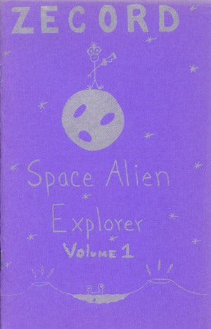 Zecord: Space Alien Explorer Vol. 1