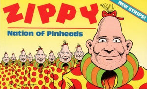 Zippy Nation Of Pinheads