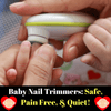 Baby Nail Trimmers: Safe, Pain Free, & Quiet!