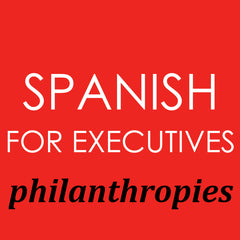 Spanish for Executives philanthropies