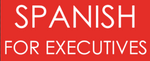 Spanish for Executives