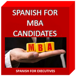 Spanish for MBA candidates  by Spanish for Executives