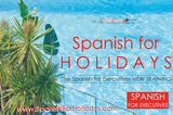 Spanish for HOLIDAYS by Spanish for Executives