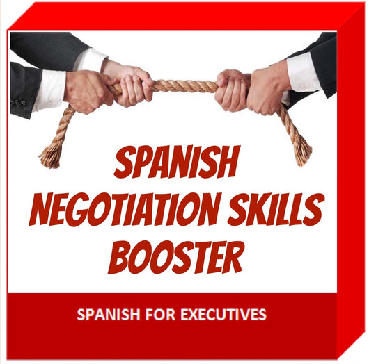Spanish Negotiation skills booster by Spanish for Executives